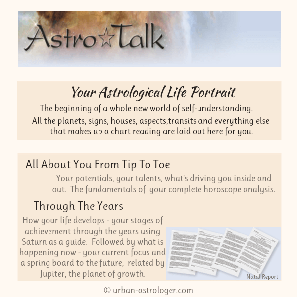 Astro Talk Report Your Astrological Life Portrait